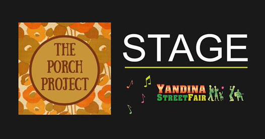 Yandina Street Fair The Porch Project stage 2017 program